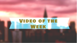 Video of the week